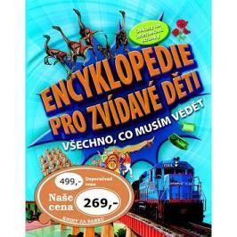 Encyklopedie pro zvídavé děti: Všechno, co musím vědět