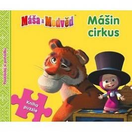 Máša a Medvěd Mášin cirkus: Kniha puzzle