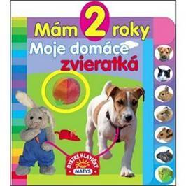 Mám 2 roky Moje domáce zvieratká